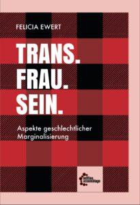 Buchcover Trans.Frau.Sein